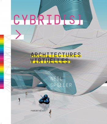 Cybrid[s], Architectures virtuelles